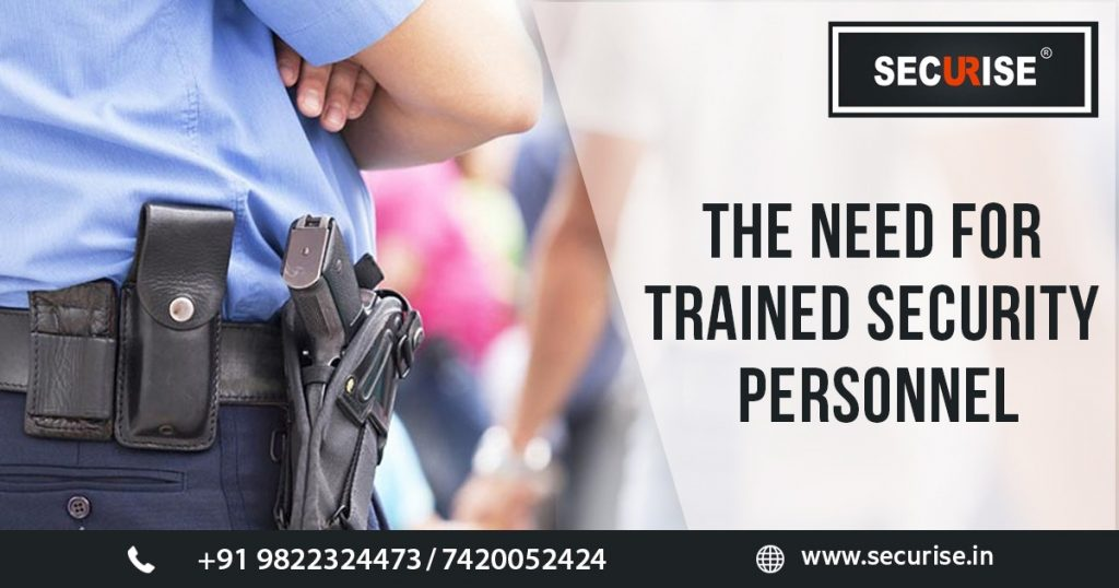 Need for Trained Security Personnel
